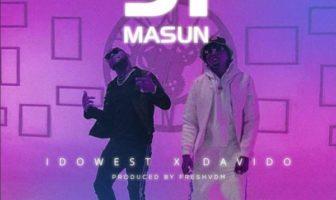 """Idowest – """"Ji Masun"""" ft. Davido Mp3"""