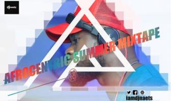 DJ Naet - Afrocentric Summer Mix