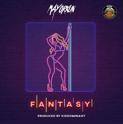 "Mayorkun – ""Posh"" + ""Fantasy"" Mp3"