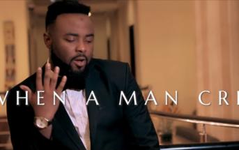 "VJ Adams – ""When a Man Cries II"" ft. Praiz Video"