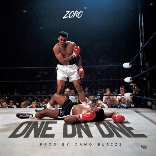"Zoro – ""One On One"" Mp3"