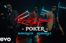 Krizbeatz – Poker ft Reminisce, Mayorkun Video