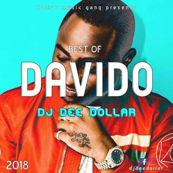 DJ Dee Dollar Best Of Davido Mix