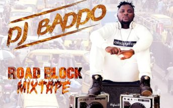 DJ Baddo - Road Block Mix