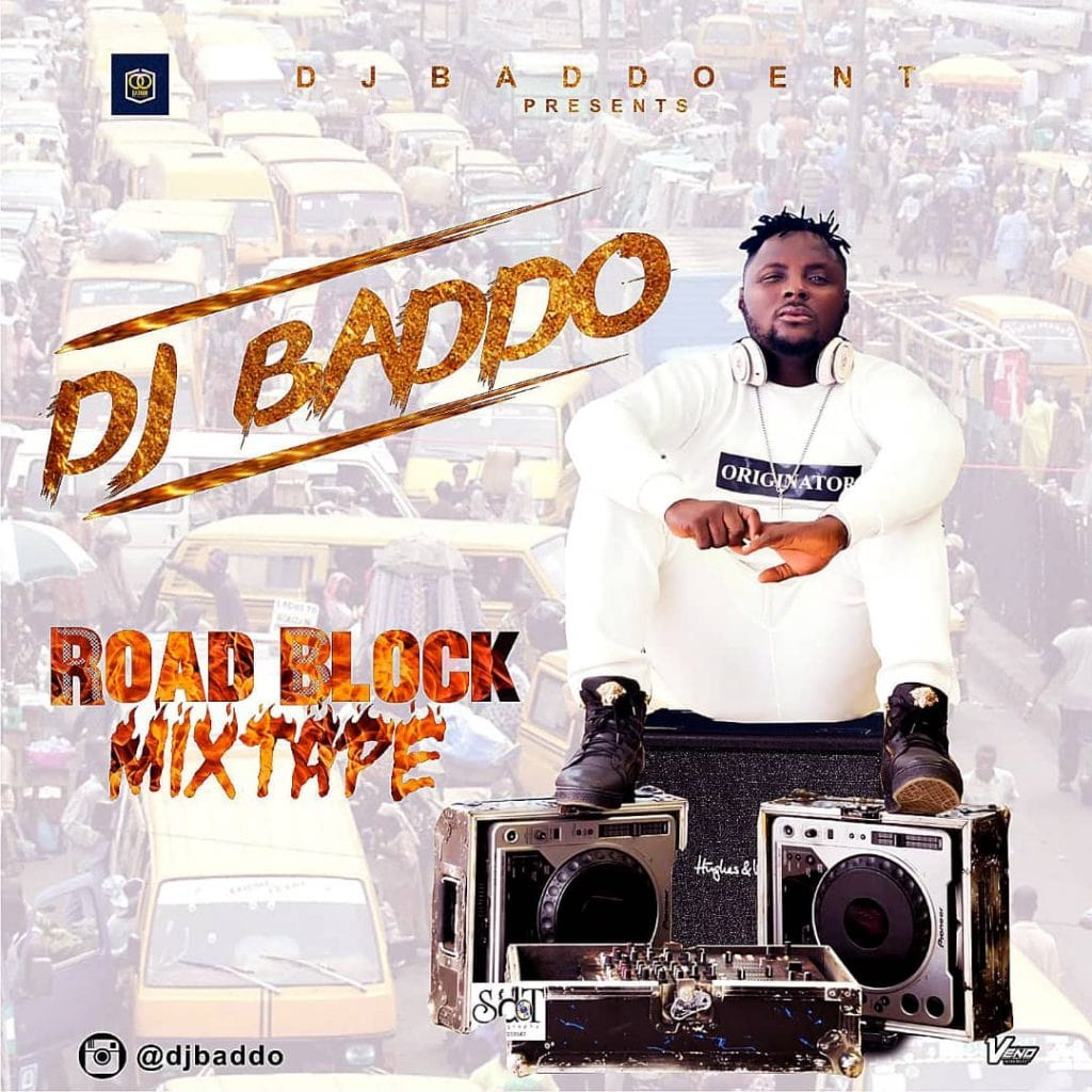 DJ Baddo - Road Block Mix