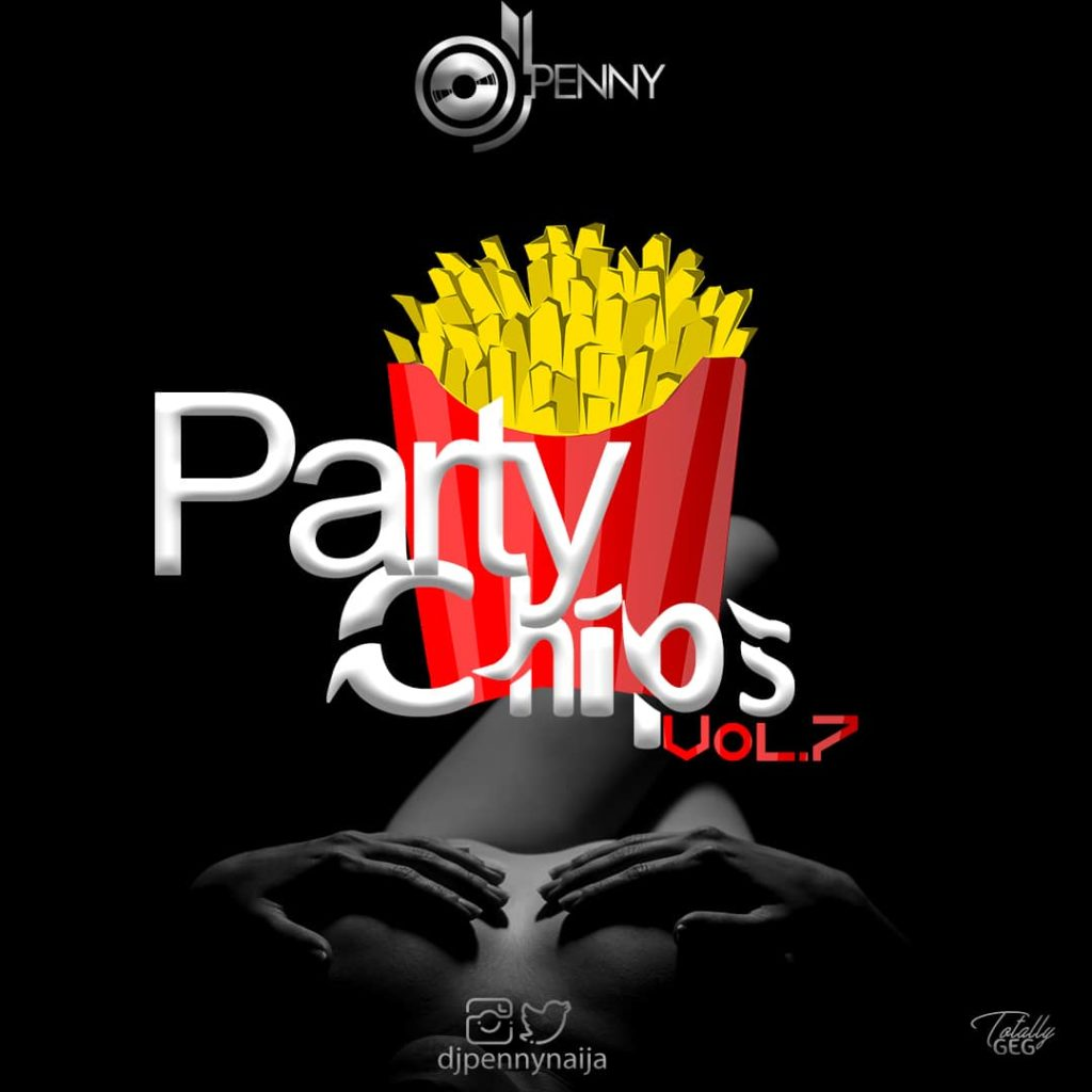 DJ Penny - Party Chips Mixtape (Vol.7)