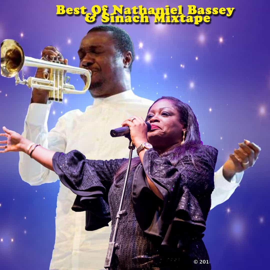 Best Of Nathaniel Bassey & Sinach Mixtape