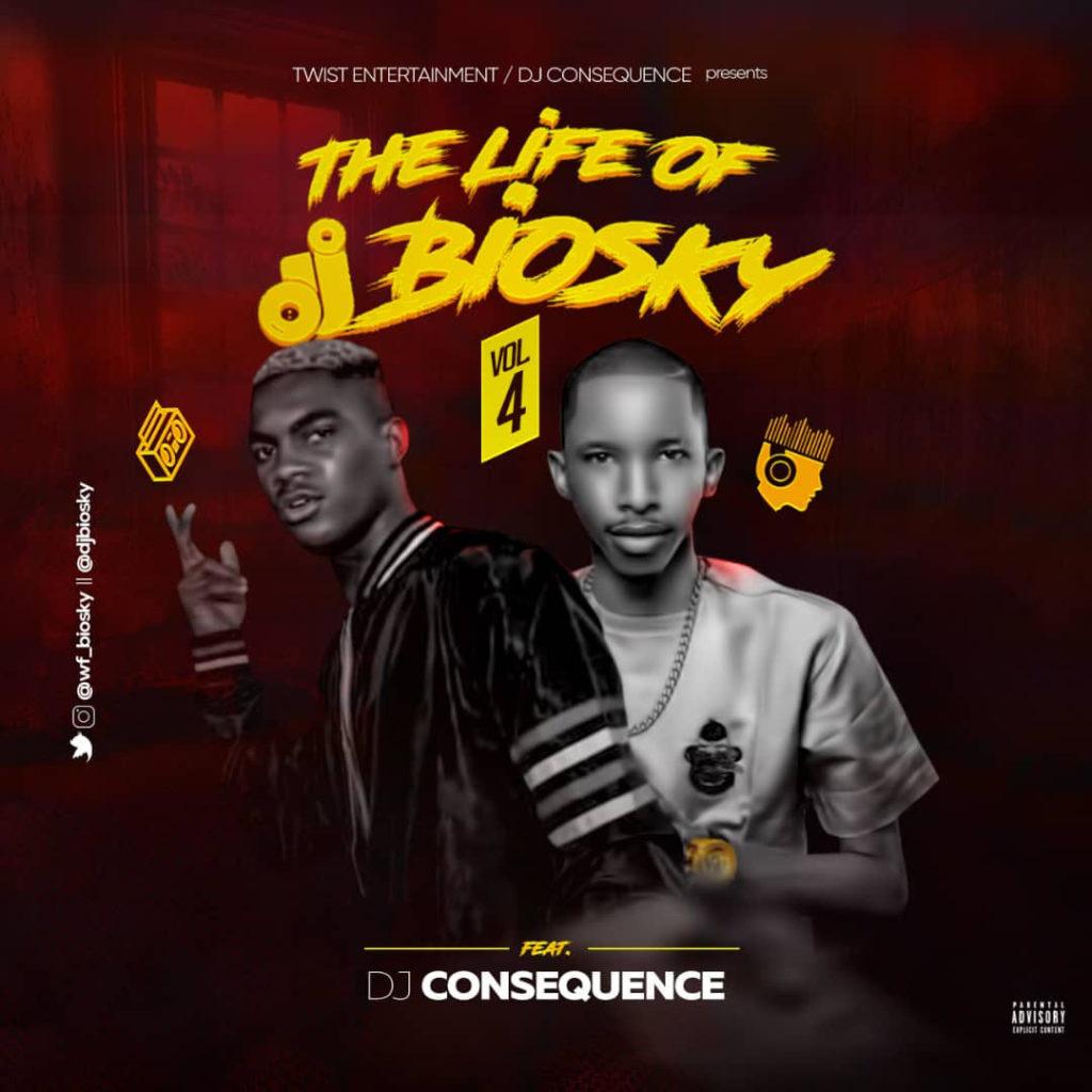 DJ Biosky x DJ Consequence - Life Of DJ Biosky (Vol. 4)