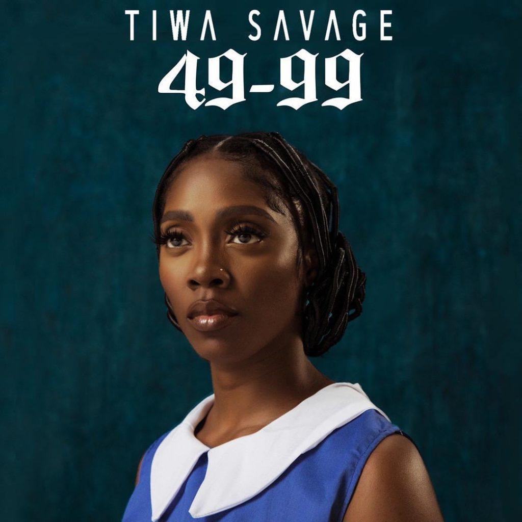 Tiwa Savage - 49-99 Mp3