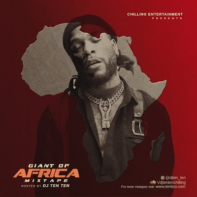 DJ Ten Ten Mix – Giant Of Africa Mix