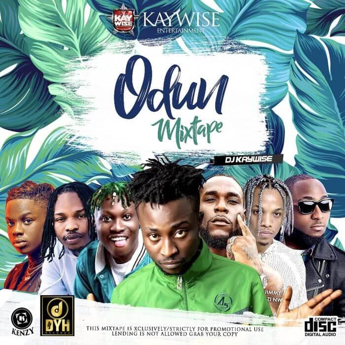 DJ Kaywise - Odun Mix