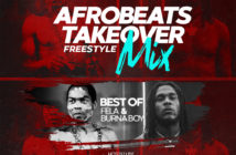 DJ Foby – Afrobeat Takeover Freestyle Mix (Best Of Fela & Burna Boy)