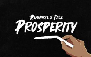 Reminisce x Falz – Prosperity