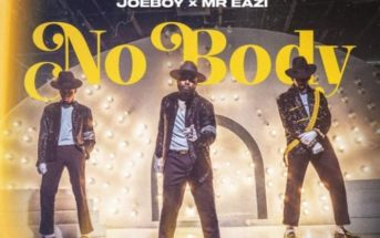 DJ Neptune x Joeboy x Mr Eazi – Nobody