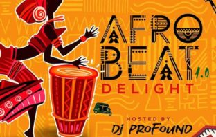 DJ Profound – Afrobeat Delight Vol.1 Mix