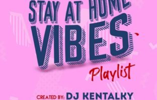 DJ Kentalky – Stay At Home Vibes Playlist