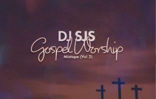 DJ SJS - Gospel Worship Mixtape (Vol.2)