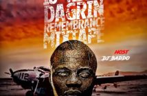 DJ Baddo – Best Of Dagrin Mix (10 Years Remembrance)