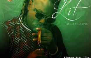 "Dr Sid – ""Lit"" ft. Ladipoe"