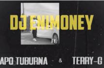 DJ Enimoney x Terry G x Dapo Tuburna – Okay