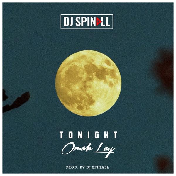 DJ Spinall x Omah Lay – Tonight
