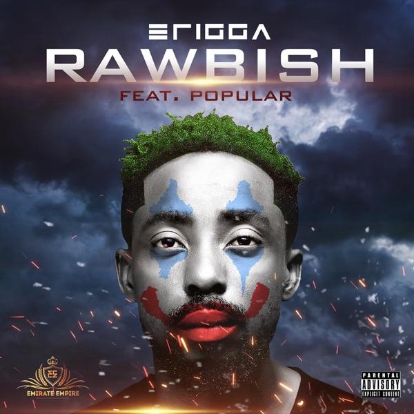 """Erigga – """"Rawbish"""" ft. Popular"""