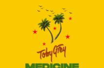 """Toby Grey – """"Medicine"""" Ft. StG (Dancehall Refix)"""