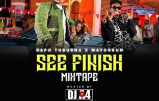 DJ A4 x Dapo Tuburna x Mayorkun – See Finish Mixtape