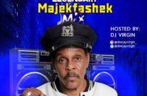 DJ Virgin - Best of Majek Fashek Mix