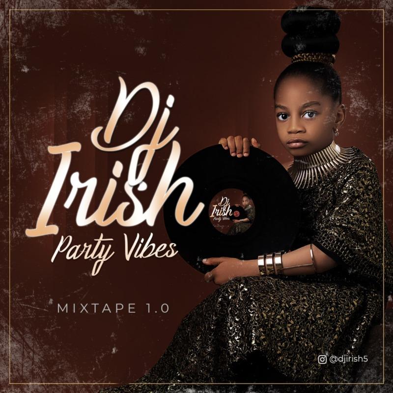 DJ Irish – Party Vibes