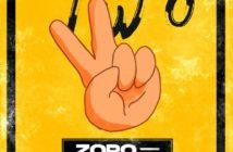 "Zoro – ""Two"" (Remix) ft. Mayorkun"