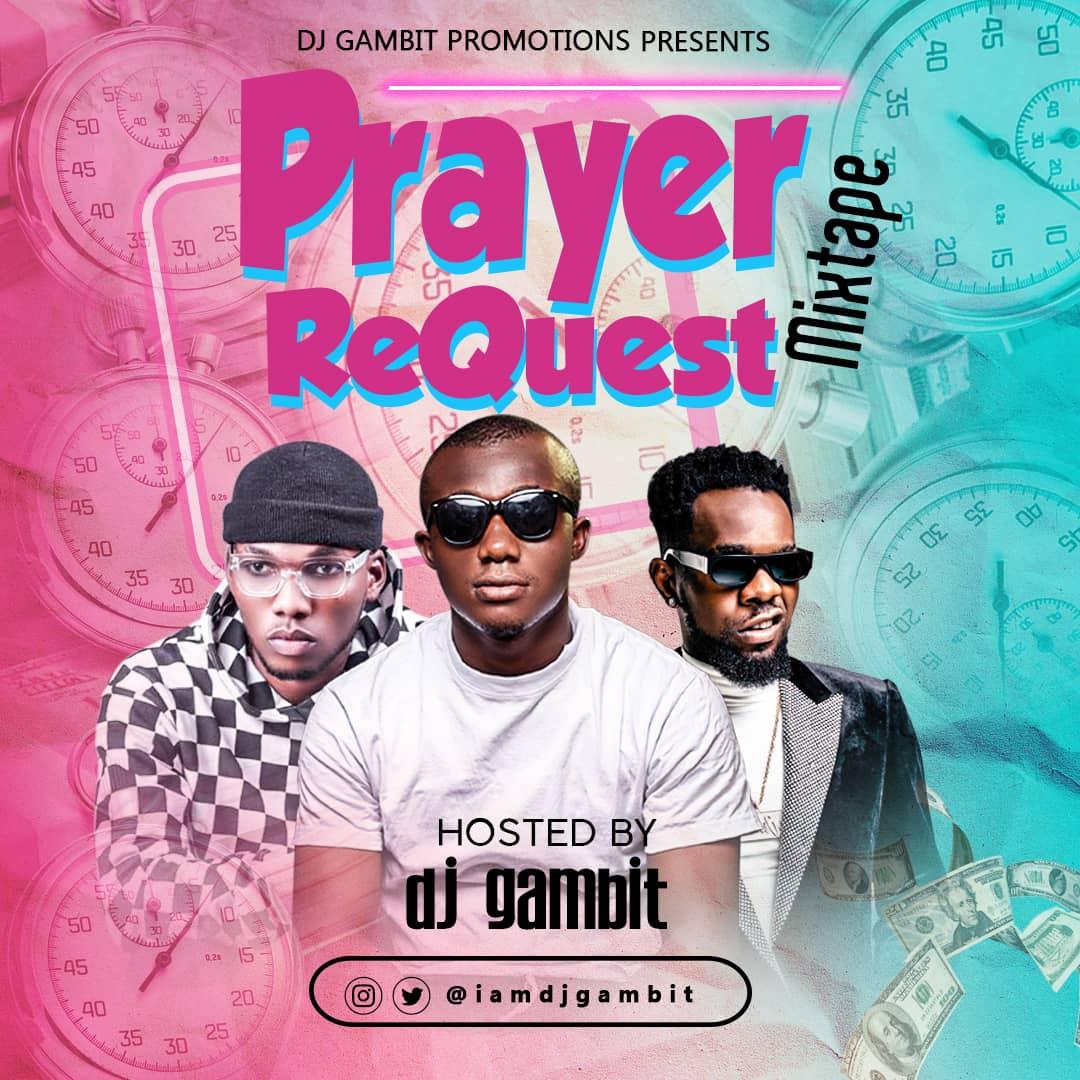 DJ Gambit - Prayer Request Mixtape
