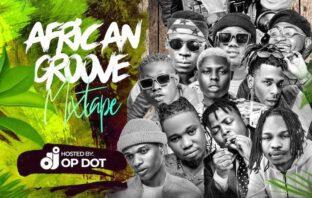 DJ OP Dot – African Groove Mixtape
