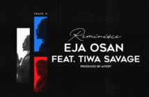 Reminisce – Eja Osan ft. Tiwa Savage