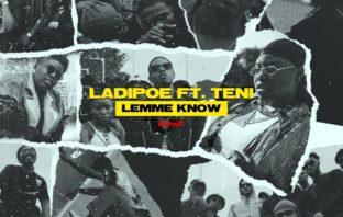 """LadiPoe – """"Lemme Know"""" (Remix) ft. Teni"""