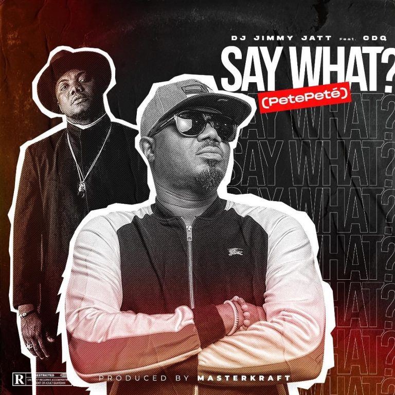 DJ Jimmy Jatt x CDQ – Say What