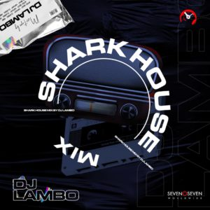 Dj Lambo - Shark House Mix