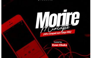 Evan Chuks – Morire Afro Gospel Non-Stop Mix