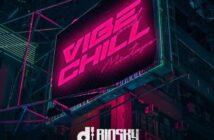 DJ Biosky – Vibe & Chill Mix