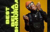 DJ Bolexzy - Best Of Bella Shmurda