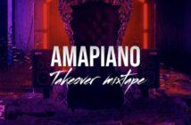 DJ Davisy – Amapiano Takeover Mix