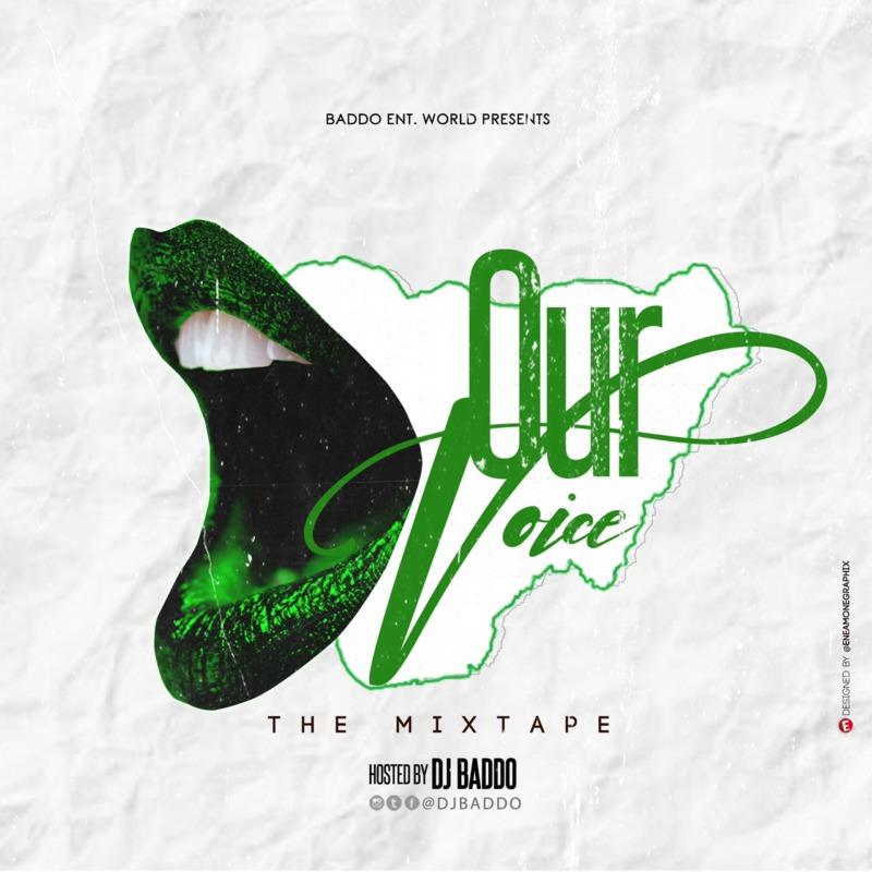 DJ Baddo – Our Voice Mix