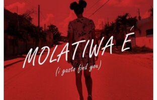 May D – Molatiwa E (I Gasto Find You)