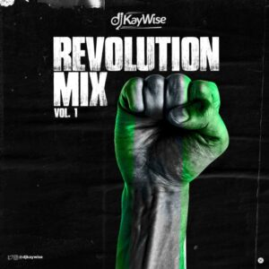 DJ Kaywise – Revolution Mix (Vol. 1)