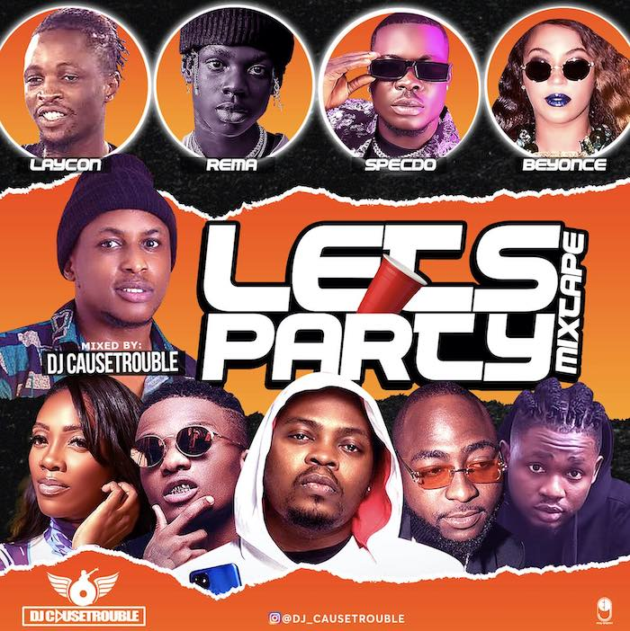 DJ CauseTrouble – Lets Party Mix