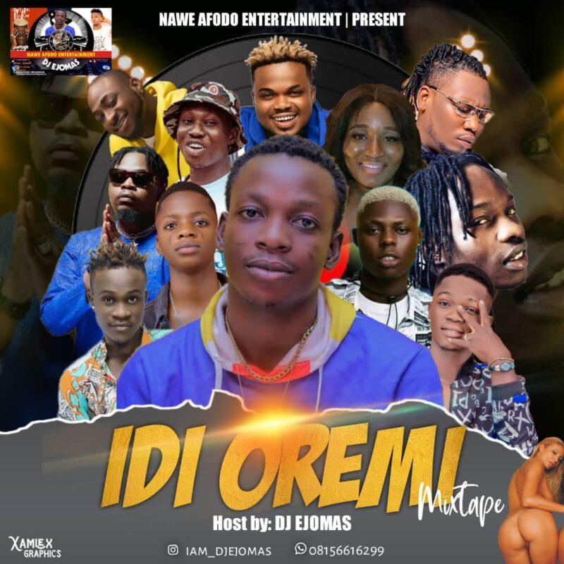 DJ Ejomas – Idi Oremi Mixtape