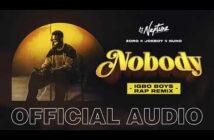 "DJ Neptune – ""Nobody (Igbo Boys Rap Remix)"" ft. Joeboy x Nuno x Zoro"