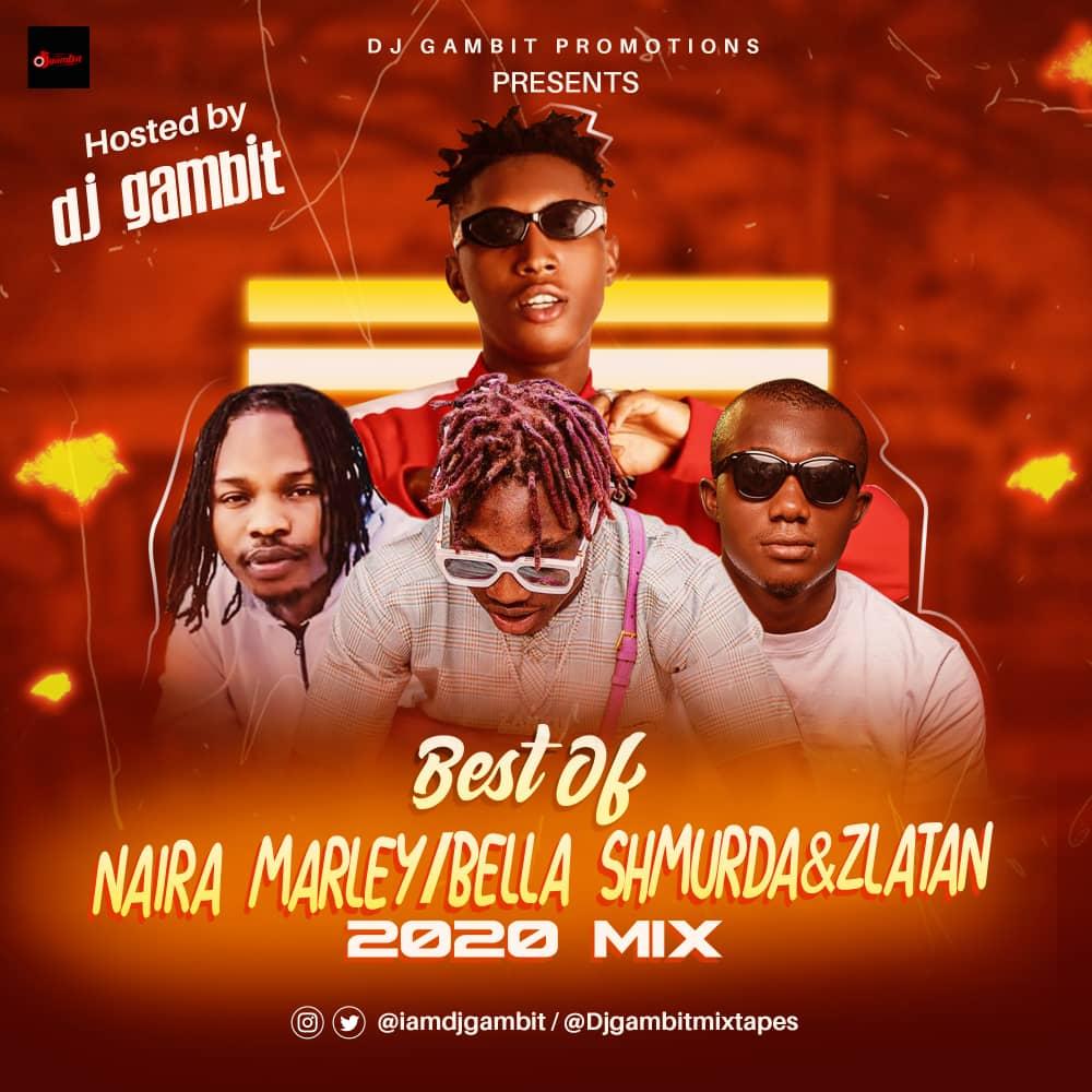 DJ Gambit - Best Of Bella Shmurda, Naira Marley & Zlatan (Cashapp 2020 Mixtape)