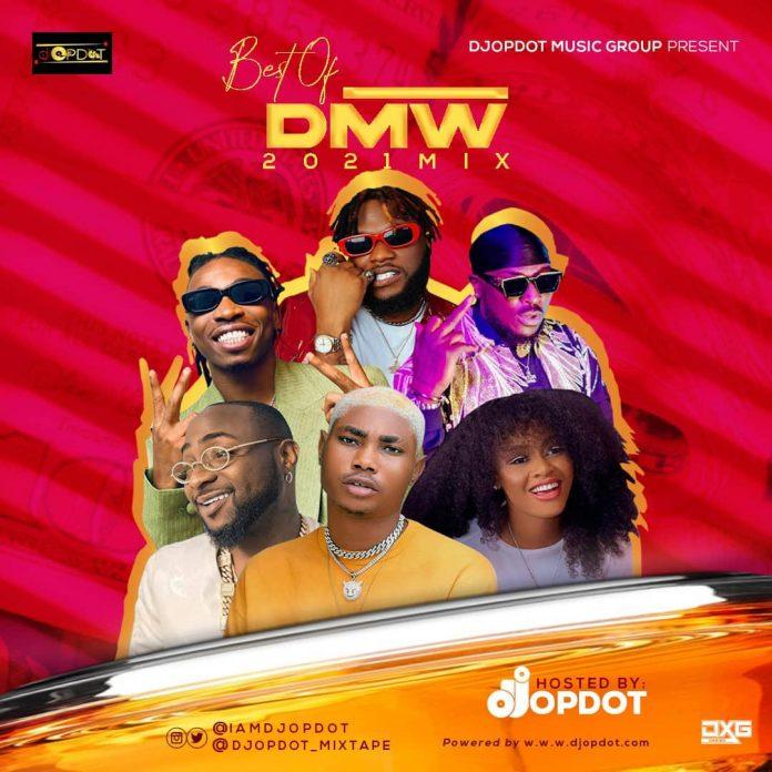 DJ OP Dot - Best of DMW 2021 Mixtape