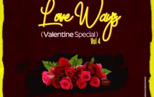 DJ Lamp – Love Ways Vol. 4 Mixtape (Valentine Special)